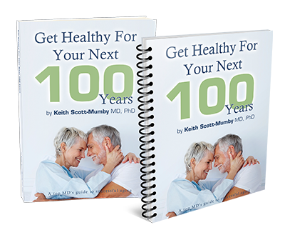 Get Healthy for Your Next 100 Years